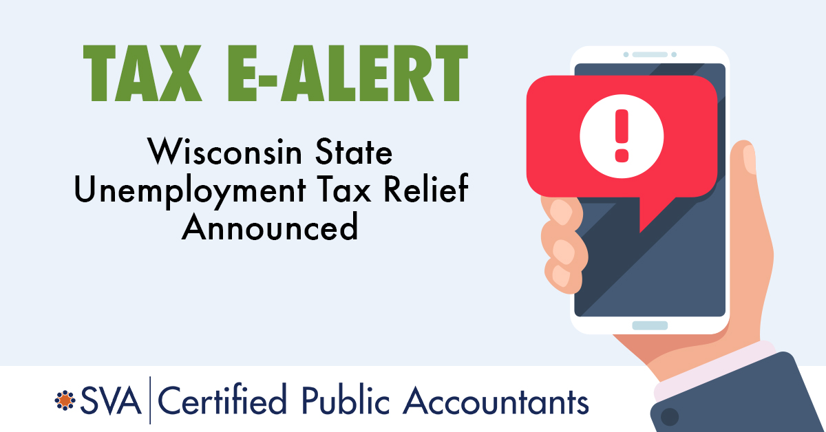 Wisconsin State Unemployment Tax Relief Announced